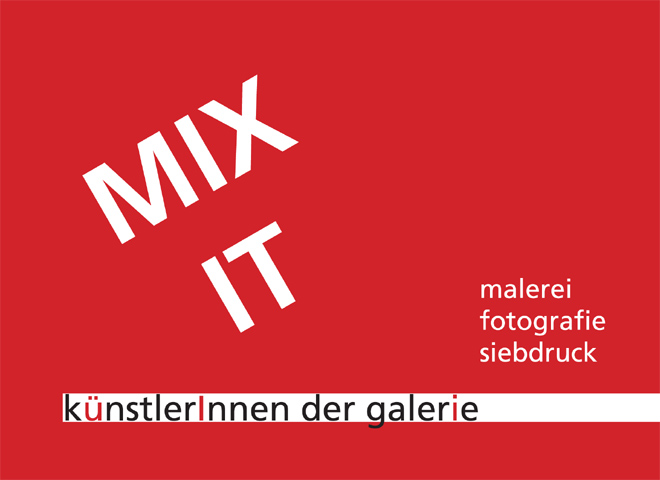 MIX IT - malerei, fotografie, siebdruck