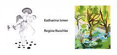Katharina Ismer - Regine Kuschke